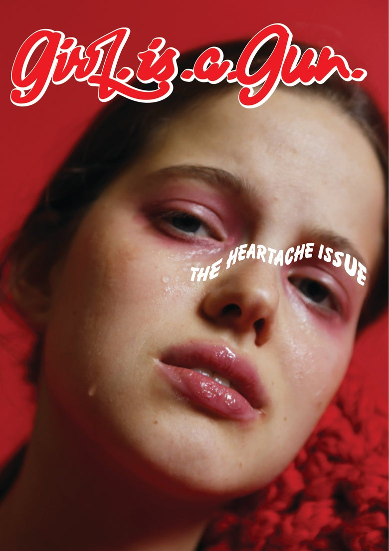"""Image of GIRL.IS.A.GUN """"THE HEARTACHE ISSUE"""" COVER 1 FIND US IN STORES :)"""
