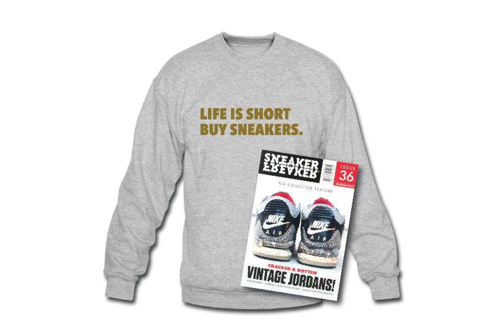 Image of Crewneck Sweatshirt: Life is Short Buy Sneakers (Grey - Gold)