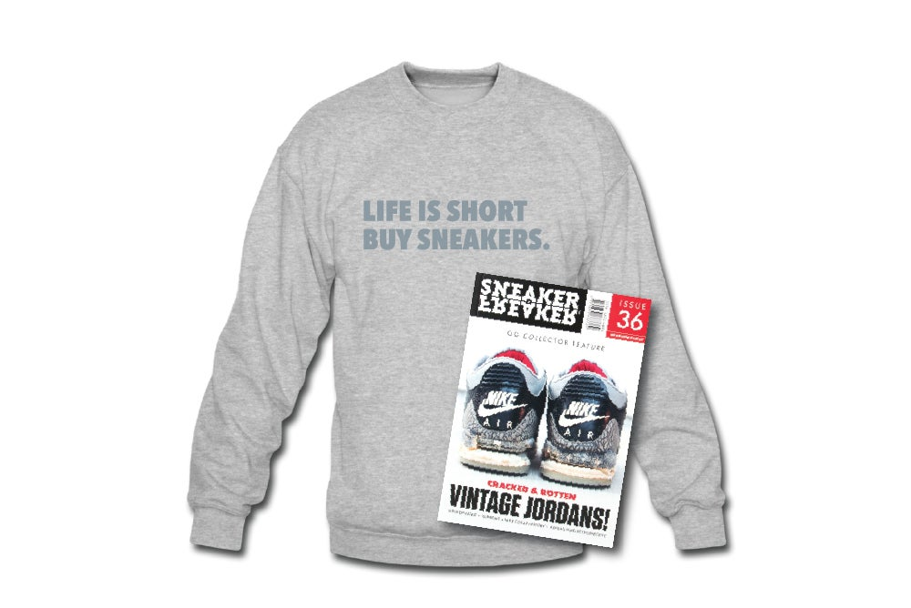 Image of Crewneck Sweatshirt: Life is Short Buy Sneakers (Grey - Silver)