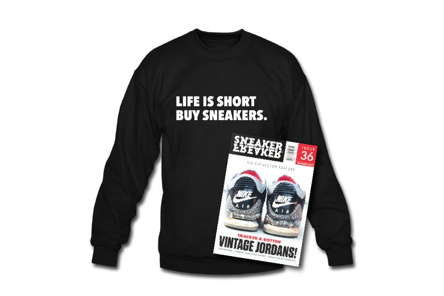 Image of Crewneck Sweatshirt: Life is short Buy Sneakers (Black - White)