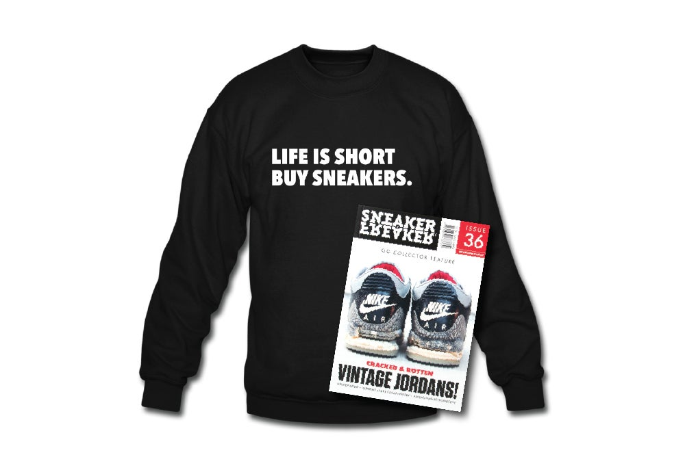 Image of Crewneck Sweatshirt: Life is short Buy Sneakers (Black - White)