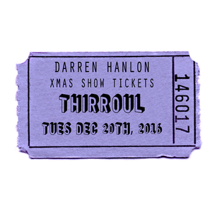 Image of Darren Hanlon - THIRROUL - TUESDAY 20th DEC - $25