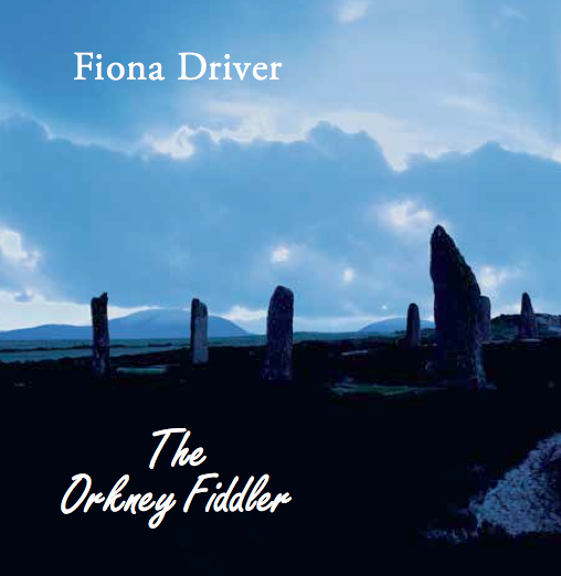 Image of The Orkney Fiddler - Re-issued with new cover!