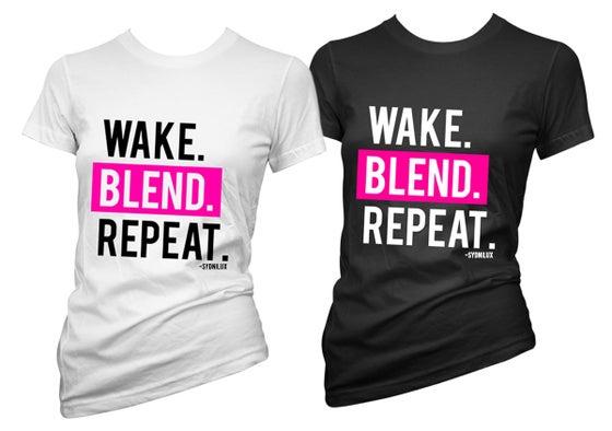Image of Wake. Blend. Repeat.