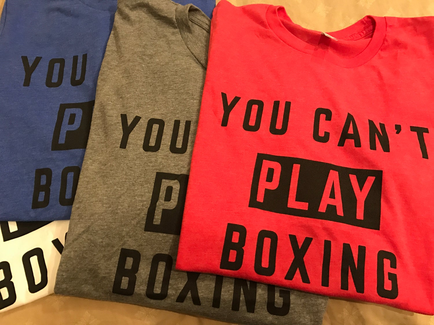 Image of Mens You can't play boxing tees (4 colors)