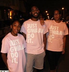 Image of JUST GWAAN DO IT T-Shirt - UNISEX PINK