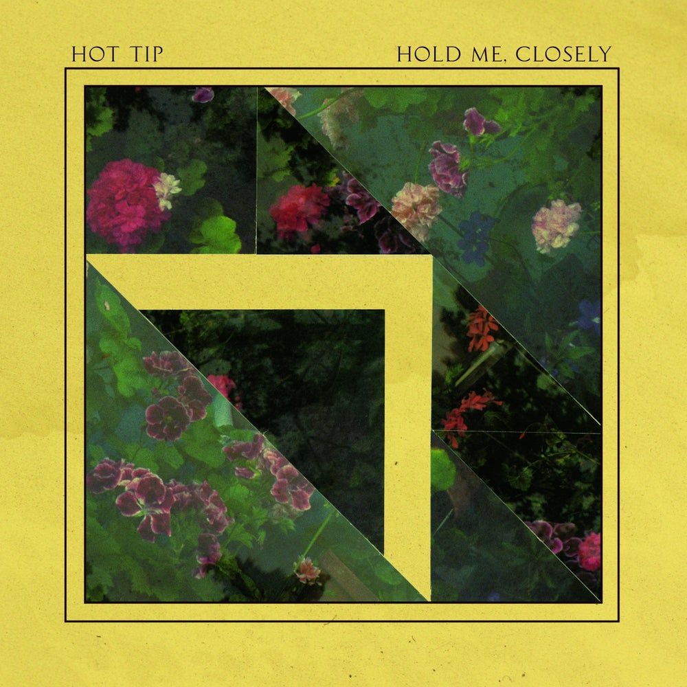 "Image of Hot Tip ""Hold Me, Closely"" 12"" LP"
