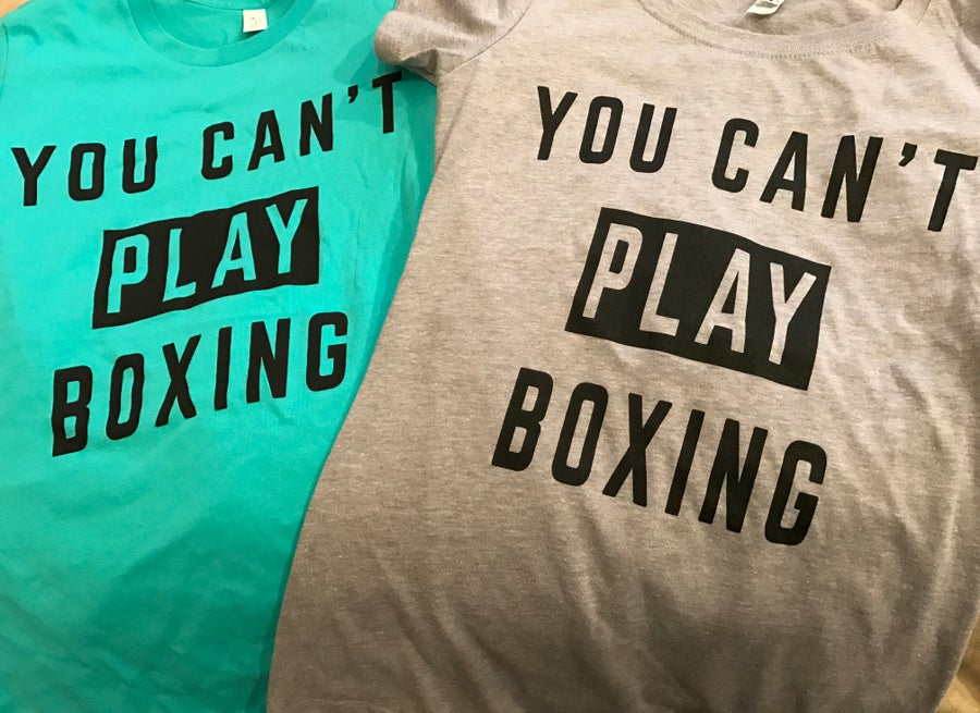 Image of Womens You can't play boxing tees (limited stock remaining)