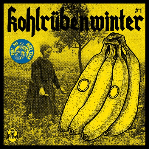 "Image of Pisse - Kohlrübenwinter #1 7"" (2nd press)"
