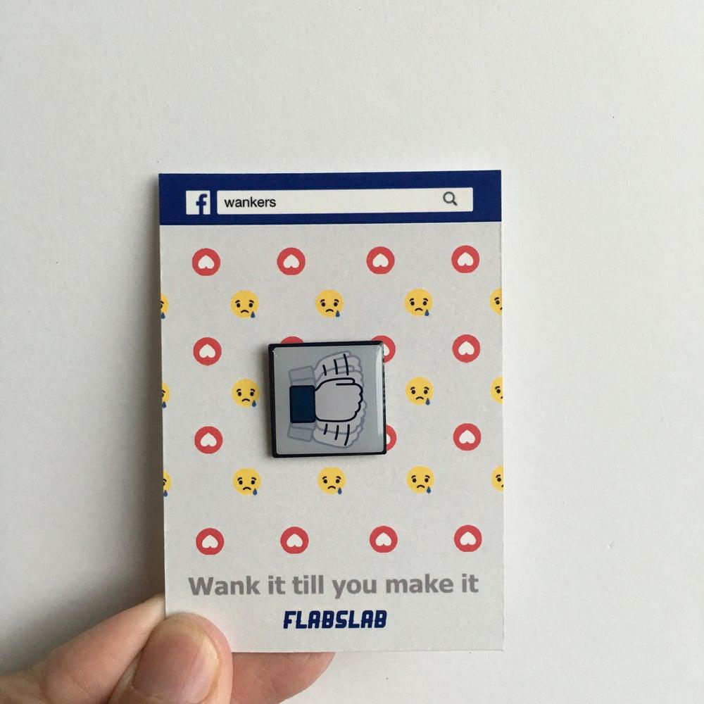 Image of Wanker enamel pin