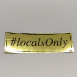 Image of HashTag Slaps - #LOCALSONLY
