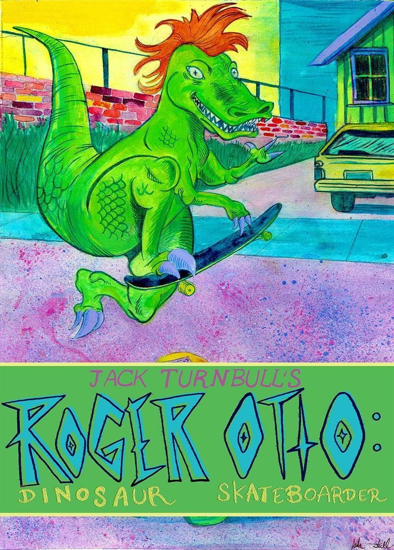 Image of ROGER OTTO: DINOSAUR SKATEBOARDER Volume 1