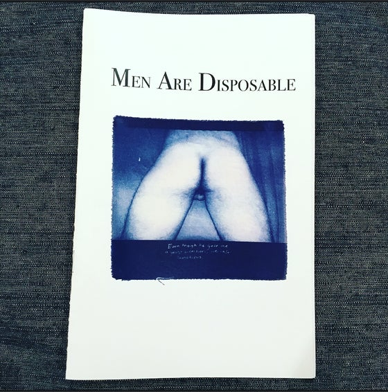 Image of Men Are Disposable Zine