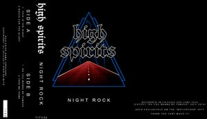 Image of High Spirits - Night Rock 2017 European Tour Tape