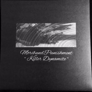 Image of MORIBUND PUNISHMENT - KILLER DYNAMITE 7""