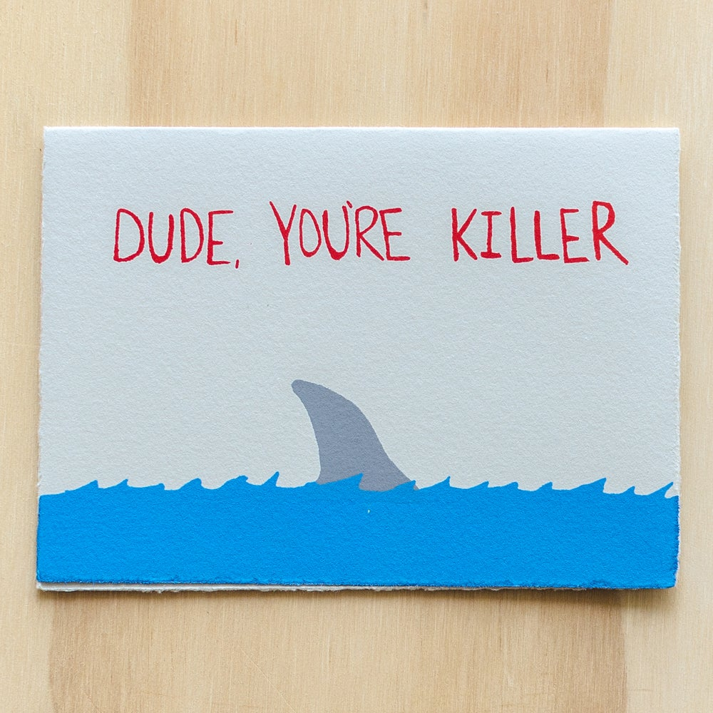 Image of Dude You're Killer