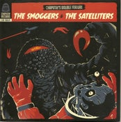 "Image of 2 X 7"" Smoggers & Satelliters : Chaputa Double Feature Vol 2."