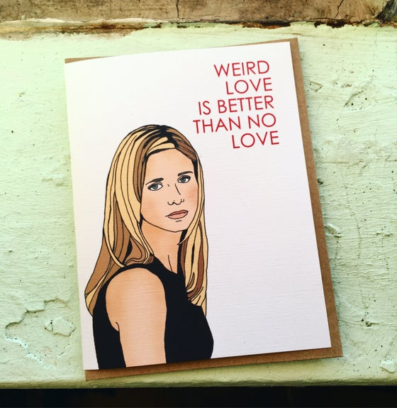 Image of Weird Love Buffy Card