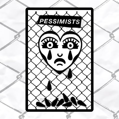 Image of PESSIMISTS - PRE ORDER