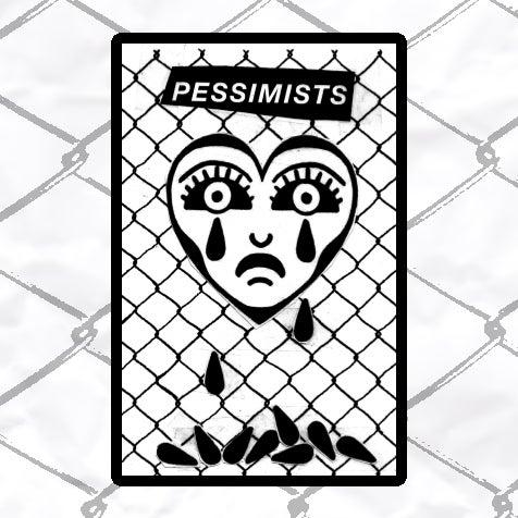 Image of PESSIMISTS - PRE ORDER