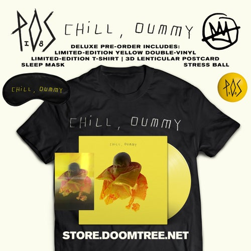 Image of Chill, Dummy LP - P.O.S (DELUXE PRE-ORDER)