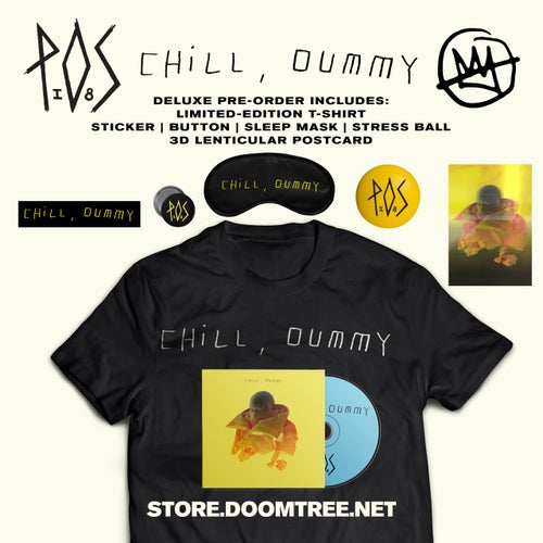 Image of Chill, Dummy CD - P.O.S (DELUXE PRE-ORDER)