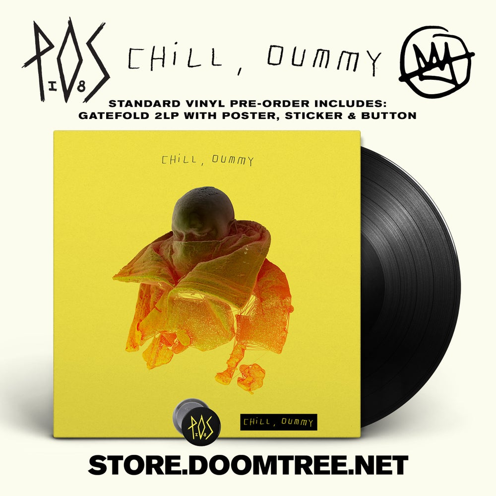 Image of Chill, Dummy LP - P.O.S (STANDARD PRE-ORDER)