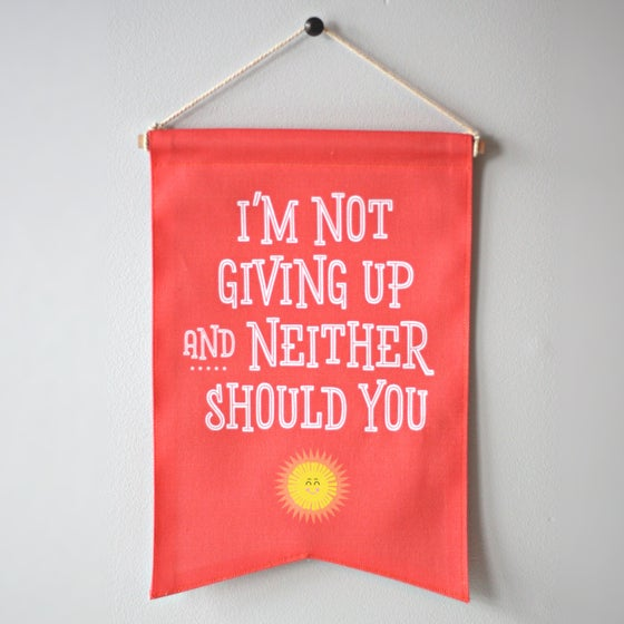 Image of Not Giving Up banner