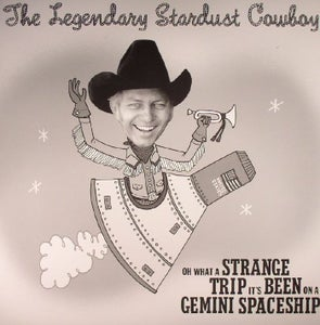 Image of LP Legendary Stardust Cowboy : Oh What A Strange Trip It Has Been On A Gemini Spaceship.
