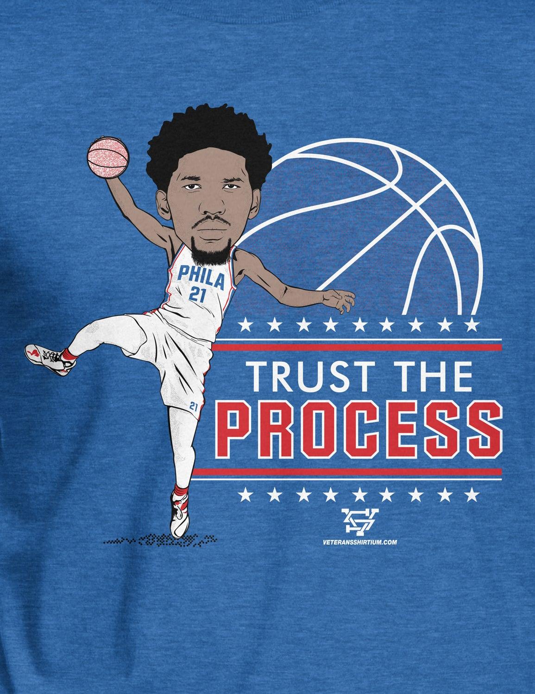 Trust The Process T-Shirt | Veterans Shirtium