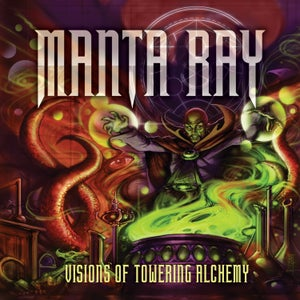 Image of MANTA RAY - Visions Of Towering Alchemy [BOOTCAMP SERIES #1]