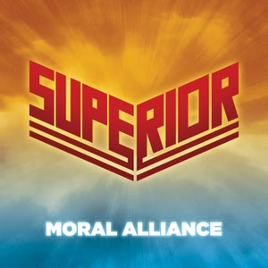 Image of SUPERIOR - Moral Alliance [BOOTCAMP SERIES #15]