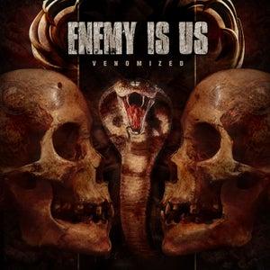 Image of ENEMY IS US - Venomized