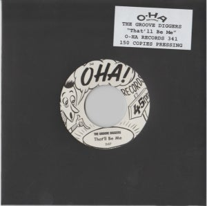 """Image of 7"""" The Groovediggers : That'll Be Me. Ultra Ltd (150 copies) single sided."""