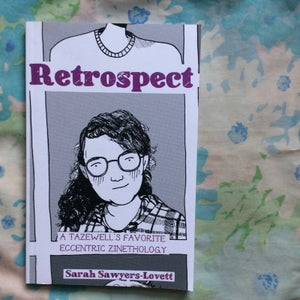 Image of Retrospect: A Tazewell's Favorite Eccentric Zinethology