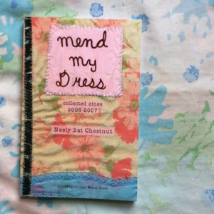 Image of Mend My Dress: Collected Zines