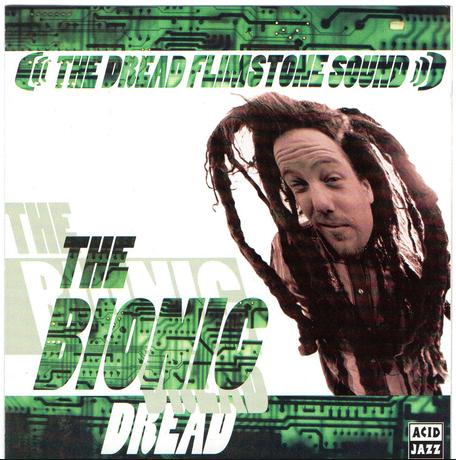 Image of The Dread Flimstone Sound - The Bionic Dread