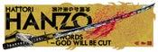 Image of HATTORI HANZO - GOD WILL BE CUT - art print