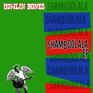 Image of CD : Howlin Bones : Shamboolala EP.  6 Tracks.