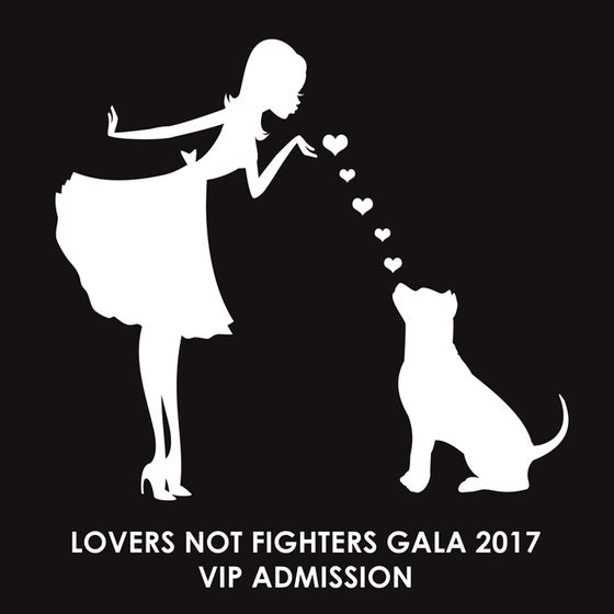 Image of 2017 LOVERS NOT FIGHTERS GALA - VIP ADMISSION