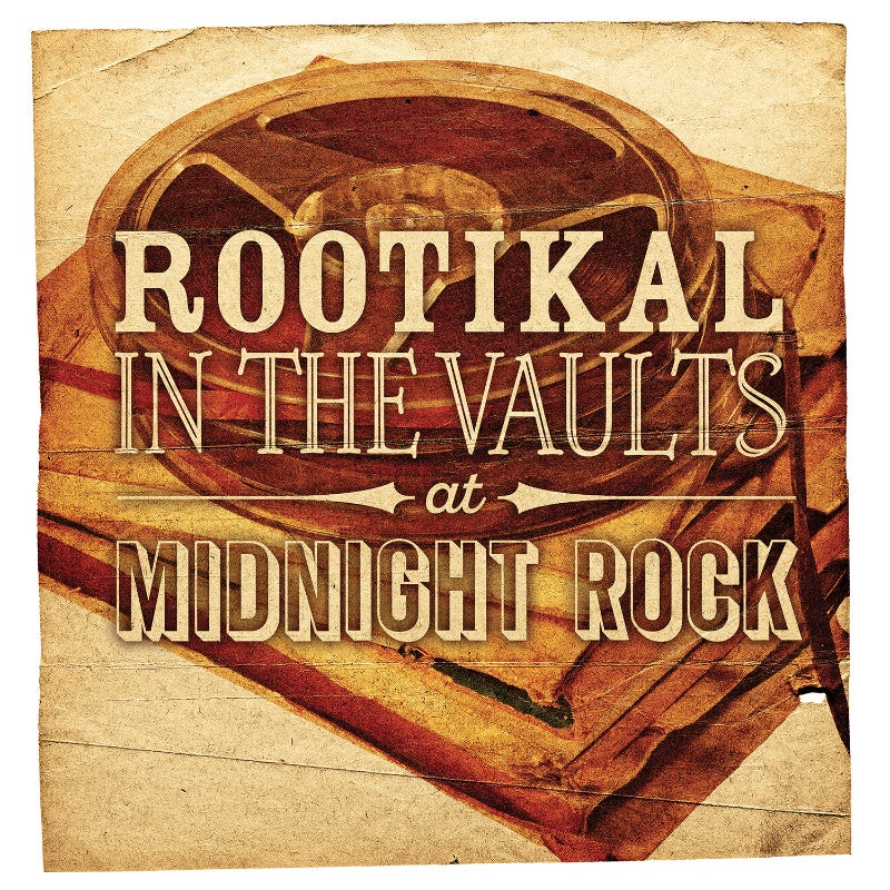 Image of Rootikal In The Vaults At Midnight Rock (OUT NOW)