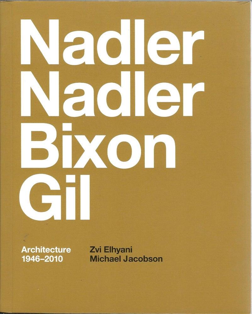 Image of Nadler, Nadler, Bixon & Gil, Architecture 1946-2010