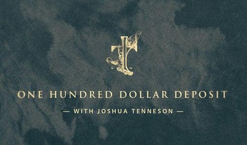 Image of Deposit with Josh Tenneson