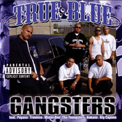 Image of True Blue– Gangsters cd