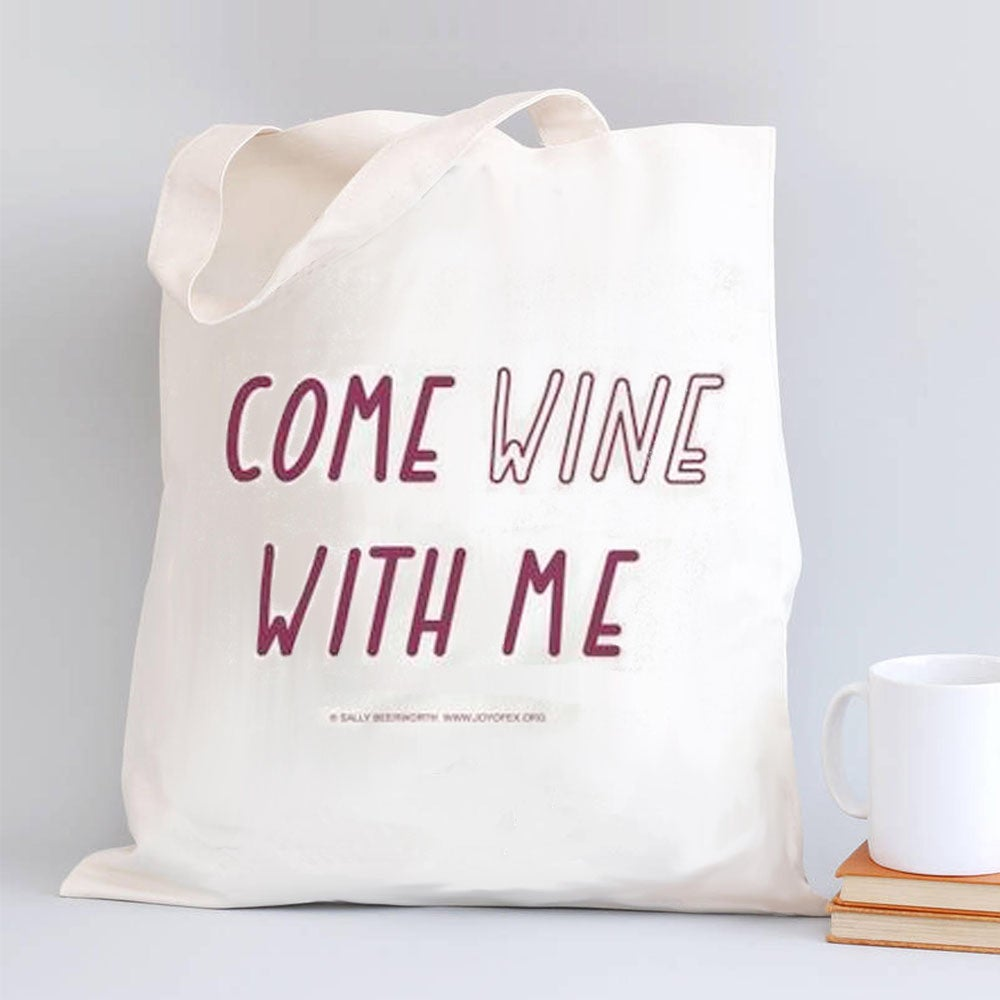 Image of Come Wine With Me Tote Bag
