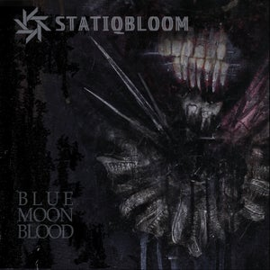 Image of Statiqbloom - Blue Moon Blood LP