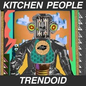 "Image of Kitchen People, ""Trendoid"" (LP with digital download)"