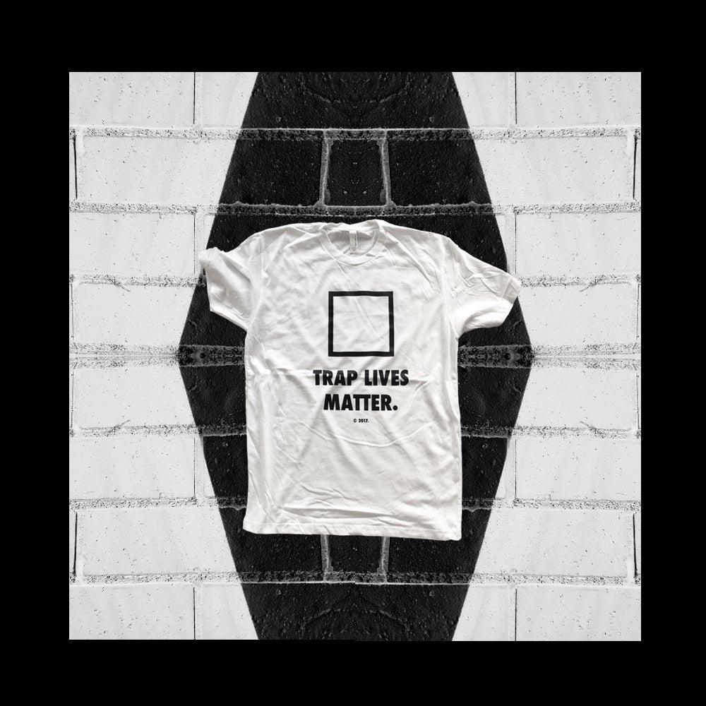"Image of ""TRAP LIVES MATTER."" t-shirt (white)"