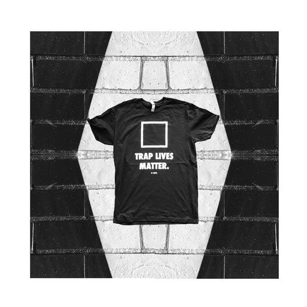 """Image of """"TRAP LIVES MATTER."""" t-shirt (black)"""