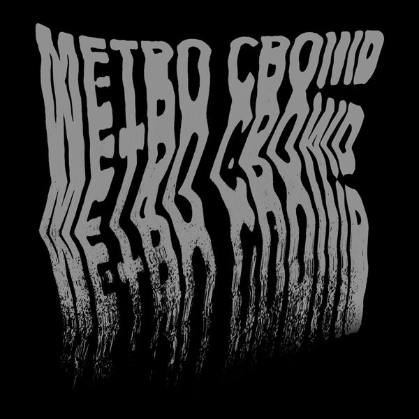 Image of Metro Crowd: S/T LP